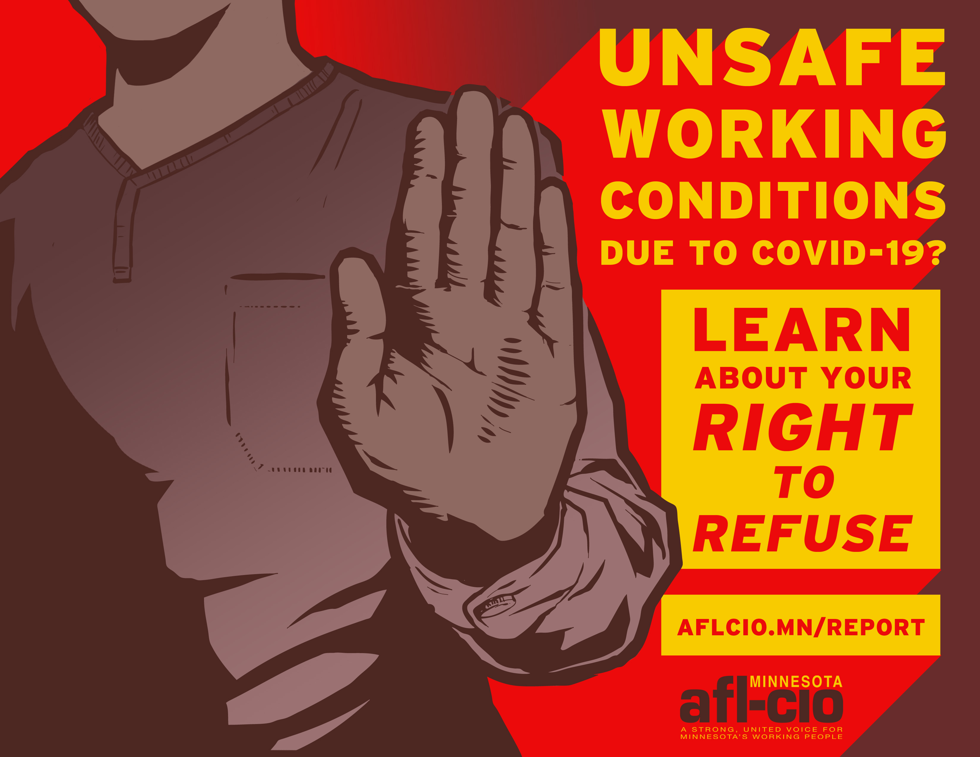 Graphic promoting the worker safety portal. Unsafe working conditions due to COVID-19? Learn about your right to refuse.