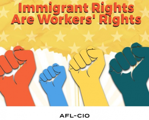 Immigrant Rights Are Workers' Rights